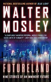 Futureland – tekijä: Walter Mosley