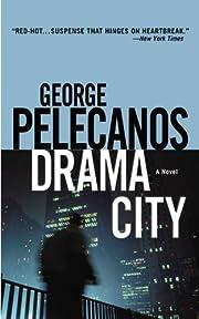 Drama City de George P. Pelecanos