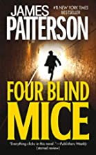 Four Blind Mice (Alex Cross) by James…