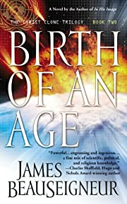 Birth of an Age: Book Two of the Christ…
