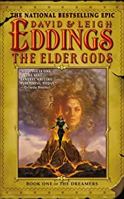 The Elder Gods: Book One of the Dreamers –…