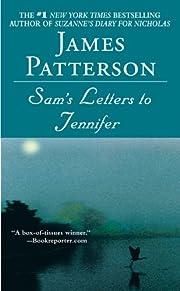 Sam's Letters to Jennifer de James…