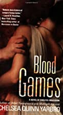 Blood Games (Saint Germain S.) by Chelsea…