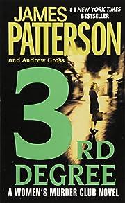 3rd Degree (#1 New York Times bestseller)…