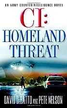 CI: Homeland Threat by David DeBatto