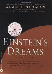 Einstein's dreams by Alan P. Lightman