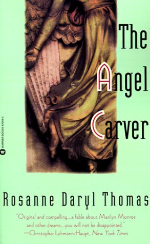 The Angel Carver, Thomas, Rosanne Daryl