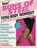 Buns of Steel total-body workout / Leisa Hart and Liz Neporent