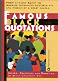 Famous Black Quotations (1995) (Book) written by Janet Cheatham Bell