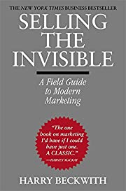 Selling the Invisible: A Field Guide to…