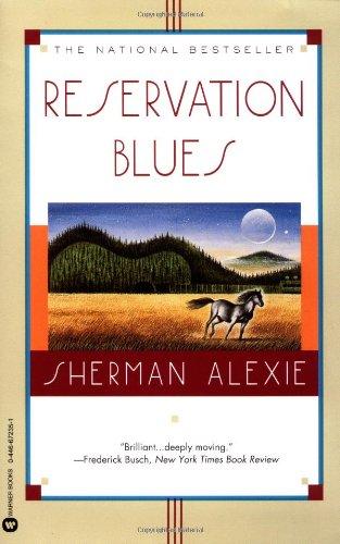 Reservation Blues - Sherman Alexie
