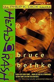 Headcrash – tekijä: Bruce Bethke