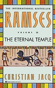 Ramses Volume II: The Eternal Temple de…