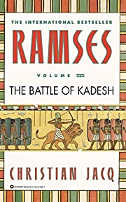 Ramses: The Battle of Kadesh - Volume III…