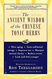 Ancient Wisdom of the Chinese Tonic Herbs,…