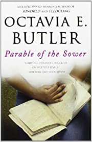 Parable of the Sower af Octavia E. Butler