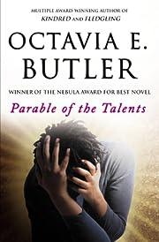 Parable of the Talents af Octavia E. Butler
