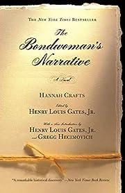 The Bondwoman's Narrative av Hannah Crafts