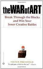 The War of Art: Break Through the Blocks and…