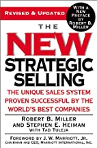 The New Strategic Selling: The Unique Sales…