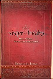 Sister Freaks: Stories of Women Who Gave Up…