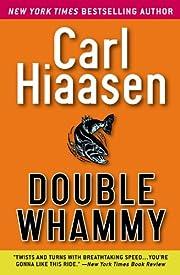Double Whammy – tekijä: Carl Hiaasen