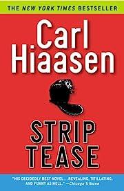 Strip Tease by Carl Hiaasen