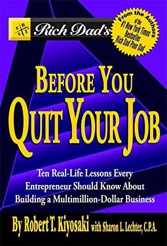 Rich dad's before you quit your job isbn 9780446696371 pdf epub.