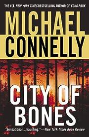 City Of Bones (Harry Bosch #8; Harry Bosch…
