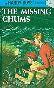 The missing chums de Franklin W. Dixon