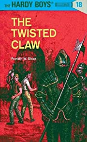 The Twisted Claw (Hardy Boys #18) af…
