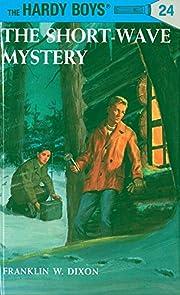 The Short-Wave Mystery (Hardy Boys, Book 24)…