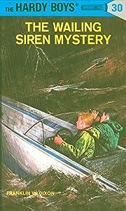 The Wailing Siren Mystery (Hardy Boys, No.…