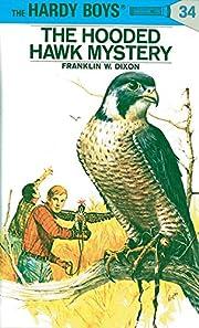 The Hooded Hawk Mystery (Hardy Boys, Book…