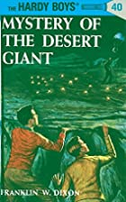 The Mystery of the Desert Giant by Franklin…