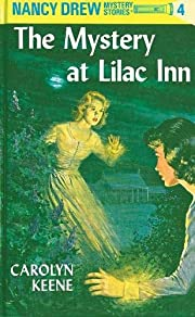 The Mystery at Lilac Inn (Nancy Drew, Book…