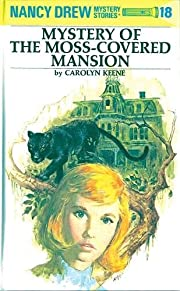 The Mystery of the Moss-Covered Mansion:…
