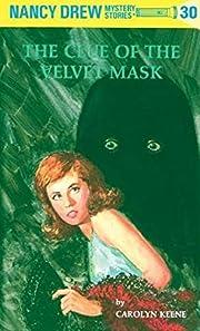 The Clue of the Velvet Mask (Nancy Drew #30)…