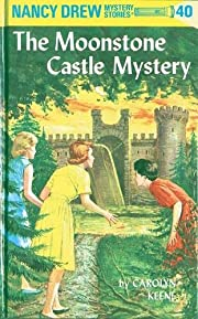 The Moonstone Castle Mystery (Nancy Drew…