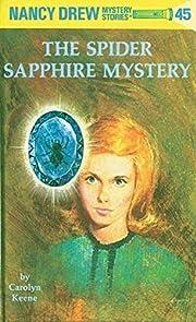 The Spider Sapphire Mystery (Nancy Drew…