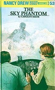 Nancy Drew 53: the Sky Phantom de Carolyn…