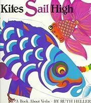 Kites Sail High av Ruth Heller