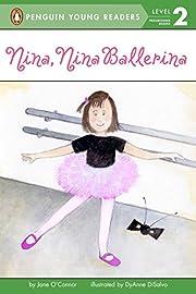 Nina, Nina Ballerina (Penguin Young Readers,…