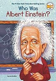Who Was Albert Einstein? – tekijä: Jess…