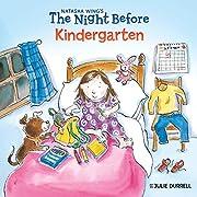 The Night Before Kindergarten av Natasha…