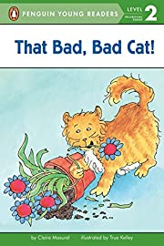 That Bad, Bad Cat! (Penguin Young Readers,…
