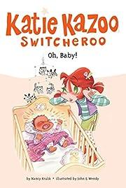 Oh, Baby! #3 (Katie Kazoo, Switcheroo) –…