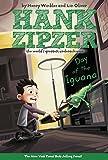 Day of the Iguana (Hank Zipzer: The World's…
