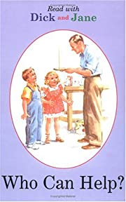 Who Can Help? (Dick and Jane) por Not…