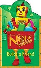 Nova the Robot Builds a Friend: David Kirk's…